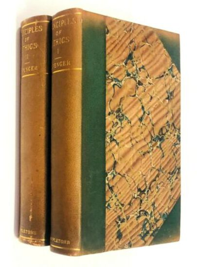 The Principles of ETHICS by Herbert Spencer (1897) Two Volumes