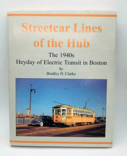 Streetcar Lines of the Hub: Boston's MTA through Riverside and Beyond