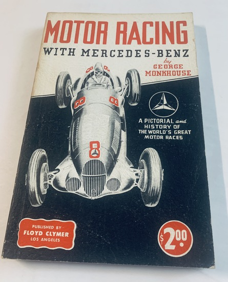 MOTOR RACING with MERCEDES-BENZ by George Monkhouse (1945)