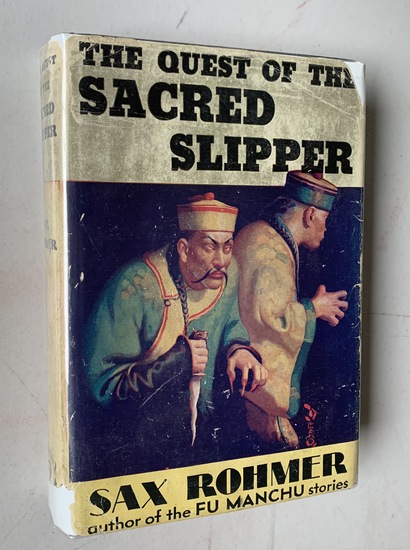 The Quest of the Sacred Slipper by Sax Rohmer (1923) FU MANCHU STORIES