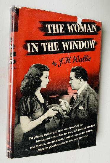 The Woman in the Window (Once Off Guard) by J.H. Wallis (1944) MYSTERY