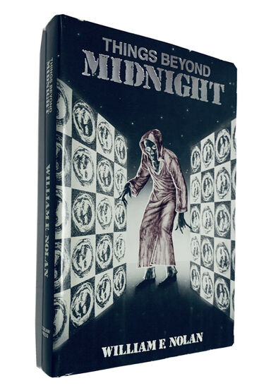 SIGNED LIMITED Things Beyond Midnight by William Nolan (1984) with Slipcase - Only 250 Issued