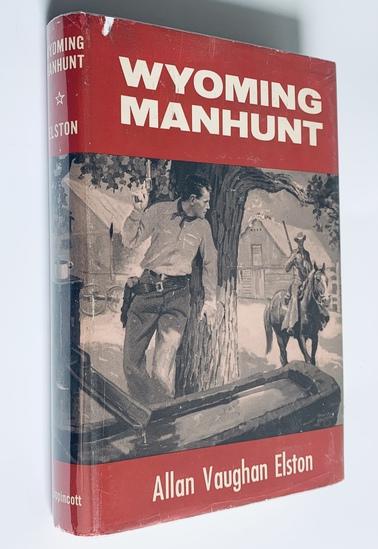 WYOMING MANHUNT (1950) by Allan Vaughan Elston
