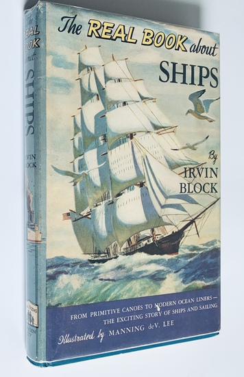 The Real Book ABOUT SHIPS by Irvin Block (1950)