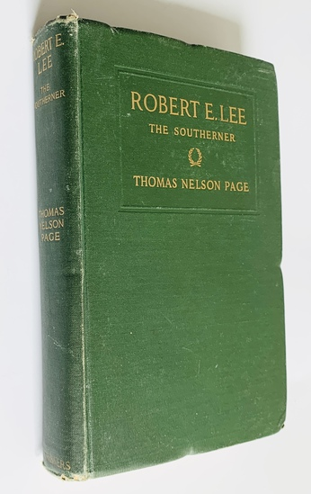 ROBERT E. LEE The Southerner (1908) by Thomas Nelson Page