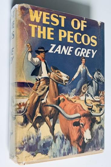 WEST OF PECOS by Zane Grey (1937)
