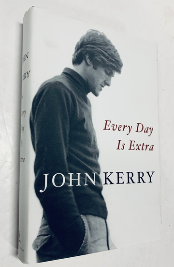 SIGNED JOHN KERRY Every Day is Extra