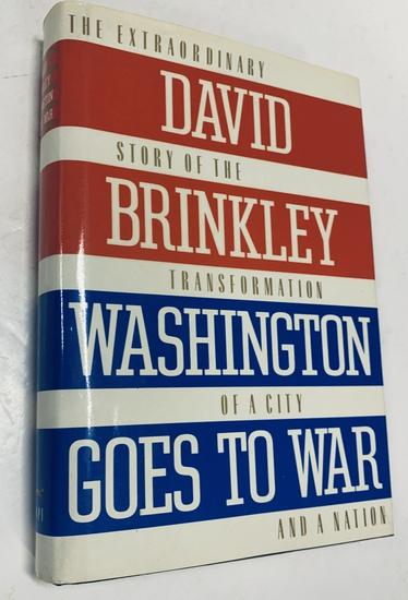 SIGNED DAVID BRINKLEY Washington Goes to War