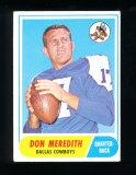 1968 Topps Football Card #25 Don Meredith Dallas Cowboys. EX/MT-NM Conditio