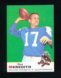 1969 Topps Football Card #75 Don Meredith Dallas Cowboys. EX/MT-NM Conditio