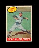1959 Topps Baseball Card #466 Pierce All Star Starter. EX to EX-MT Conditio