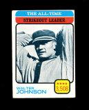 1973 Topps Baseball Card #478 Hall of Famer Walter Johnson All-Time Strikeo