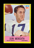 1967 Philadelphia Football Card #57 Don Meredith Dallas Cowboys . EX to EX-