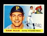 1955 Topps Baseball Card #59 Gair Allie Pittsburgh Pirates. EX-MT to NM Con