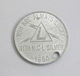 1954 Aluminum NIC-L-SILVER Coin/Token.
