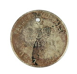 1927-1952 Twenty-Fifth Anniversary Farmers Mutuals Coin/Token. Madison,WIS.