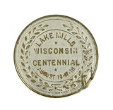 1836-1936 Lake Mills Wisconsin Centennial Coin/Token. Has Some Damage. TC-5