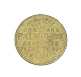 Vintage Palmolive Soap Co. P-1009 Coin/Token. Good For One Cake PALMOLIVE S