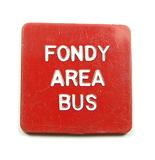 Vintage Plastic Fondy Area Bus Token. Adult Token Fond Du Lac, Wis. Atwood/