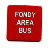 Vintage Plastic Fondy Area Bus Token. Adult Fare Fond Du Lac, Wis. Atwood/C