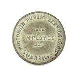 Vintage Wisconsin Public Service Corp Merrill, Wis. Token. Good For One Far