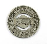 Vintage Racine Motor Coach Lines Inc. Token. Good For One Fare Racine, Wis.