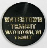 Vintage Watertown Transit Watertown, Wis. 1-Adult Token. Watertown, Wis. At
