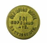 Vintage Olympian Hotel  501 Copeland Ave La Crosse, WIS. Coin/Token. Good F