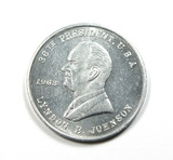 1963 Vote Democratic Coin/Token. 36th President, USA Linden B Johnson. Unit