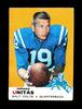 1969 Topps Football Card #25 Hall of Famer John Unitas Baltimore Colts. Has