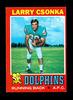 1971 Topps Football Card #45 Hall of Famer Larry Csonka Miami Dolphins. NM