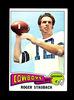 1975 Topps Football Card #145 Hall of Famer Roger Staubach Dallas Cowboys.