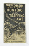 1943-1944 Wisconsin Hunting and Trapping Laws Booklet. 3-1/2