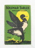 1945 Solunar Tables Booklet. A Forcast of Daily Feeding Tmes of Fish and Ga