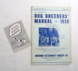 1939 Dog Breeders Manual By Burhans Veterinary Remedy Co. in Moravia, NY.