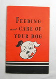 1940 FriskiesFeeding and Care of Your Dog Advertising Booklet and Letter.