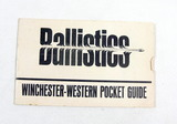 1966 Ballistics Pocket Guide by Winchester-Western. Also Advertising Winche
