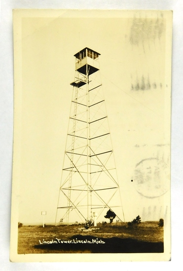 06.  RPPC: 1934 Lincoln (Forest Ranger) Tower, Lincoln, Mich.  CONDITION: