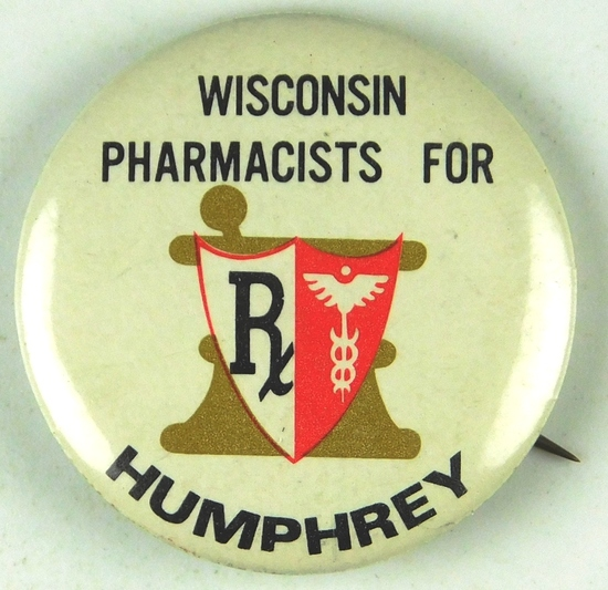 69.  1960's Wisconsin Pharmacists for (Hubert) Humphrey (for President) Cel
