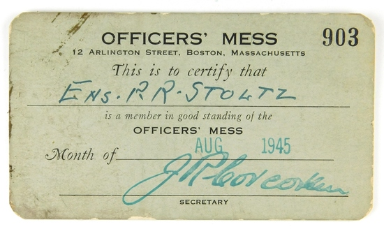 79.  1945 Officers Mess Card for Ens. R. R. Stoltz for the Month of August