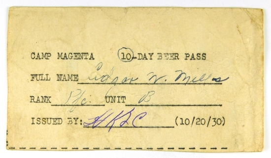 82.  1943 Camp Magenta  (10/20/30) 83.  -Day Beer Pass issued to Pfc Edgar