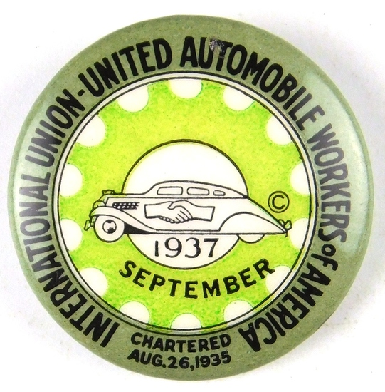 95.  1937 Celluloid Pinback Button for International Automobile Workers of