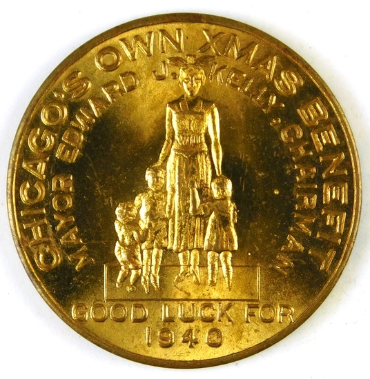 96.  1940 Brass Medal:  Chicago's Own Xmas Benefit / Mayor Edward L. Kelly,