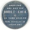 68.  1950's Aluminum Spinner Token - Good for / One Bottle / DOUBLE-COLA /