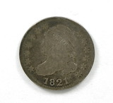42.  1821   Capped Bust 10 Cent