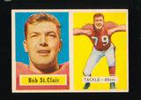 1957 Topps Football Card #18 Hall of Famer Bob St Clair San Francisco 49ers