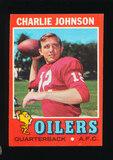 1971 Topps Football Card #85 Charlie Johnson Houston Oilers