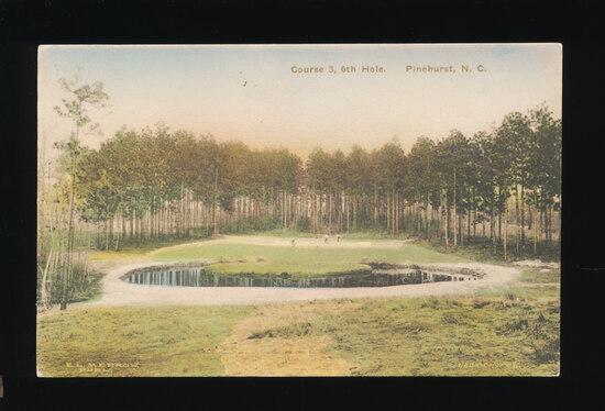 1930s GOLF:  Course 3, 6th Hole.  Pinehurst, N. C.  SIZE:  Standard; CONDIT