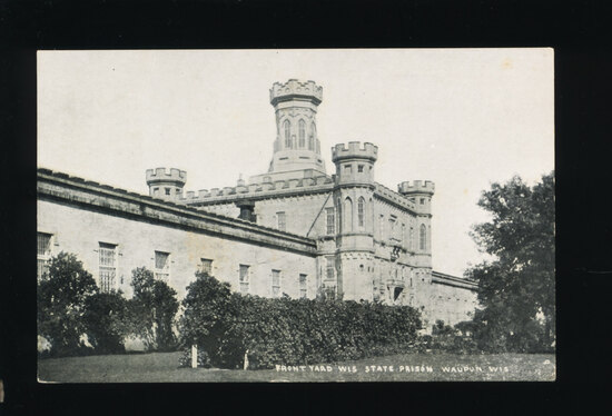 1923 Front Yard Wis. State Prison Waupun, Wis.  SIZE:  Standard; CONDITION: