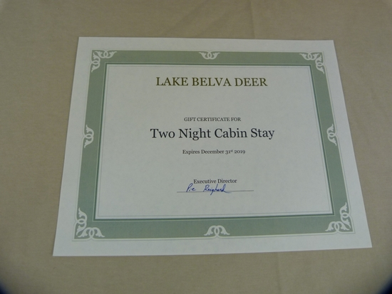 Lake Belva Deer gift certificate for a 2 night cabin stay, expires 12/31/19.  Cabins sleep up to 6,